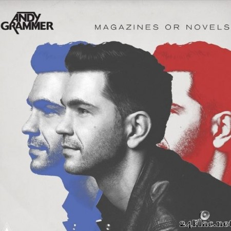 Andy Grammer - Magazines Or Novels (Deluxe Edition) (2014/2019) [FLAC (tracks)]