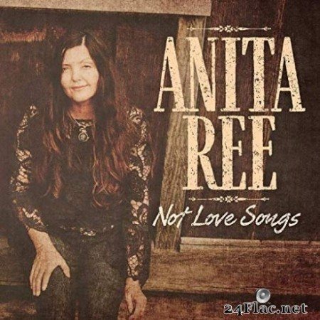 Anita Ree - Not Love Songs (2019)
