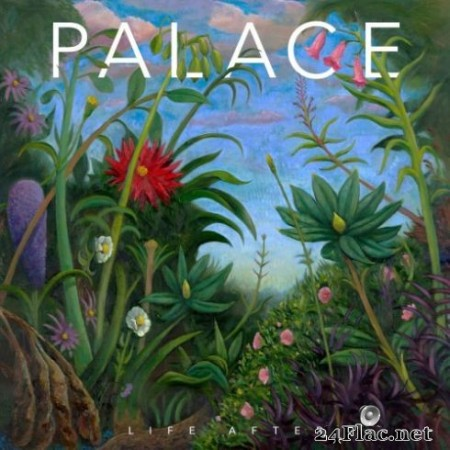 Palace - Life After (2019) Hi-Res
