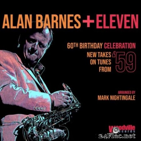 Alan Barnes - 60th Birthday Celebration (New Takes on Tunes from '59) (2019)
