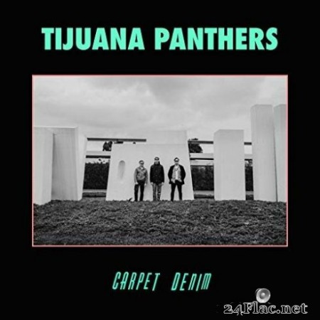Tijuana Panthers - Carpet Denim (2019)
