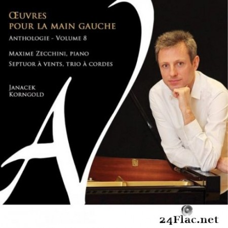 Maxime Zecchini, Ellipse and Septuor Г  vents - Е'uvres pour la main gauche - Anthologie, Vol. 8 (2019)