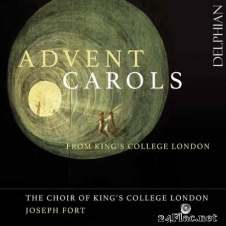 The Choir of Kings College, London & Joseph Fort - Advent Carols from King's College London (2019) Hi-Res