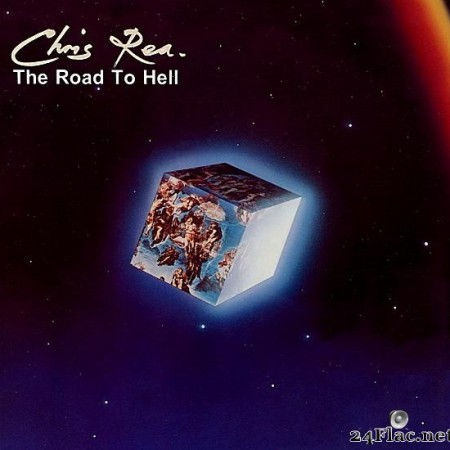 Chris Rea - The Road To Hell (2019) [FLAC (tracks)]