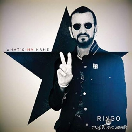Ringo Starr - What's My Name (2019) Hi-Res