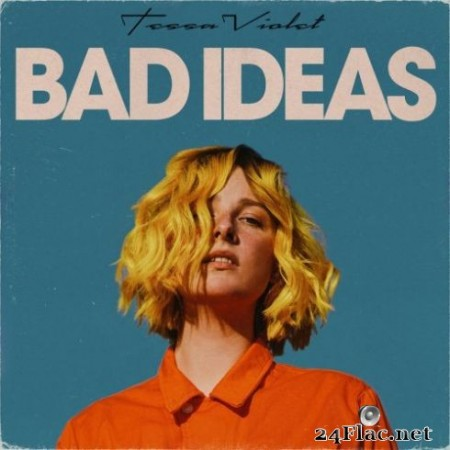 Tessa Violet - Bad Ideas (2019)