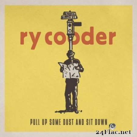 Ry Cooder - Pull Up Some Dust and Sit Down (Remastered) (2019) Hi-Res