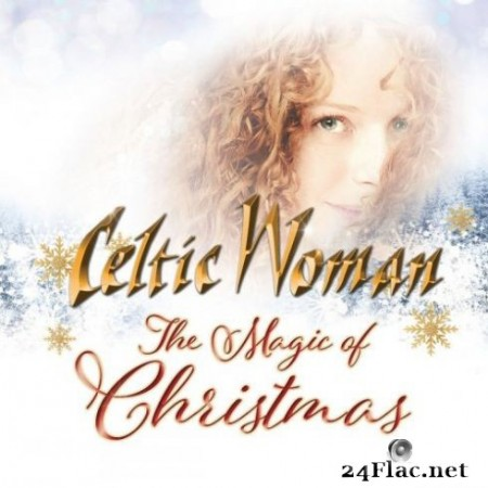 Celtic Woman - The Magic Of Christmas (2019)