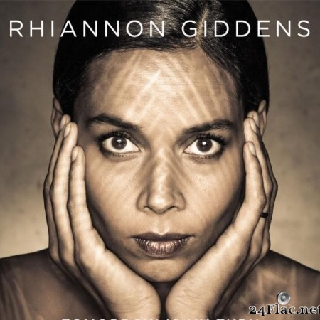 Rhiannon Giddens - Tomorrow Is My Turn (2015) [FLAC (tracks)]