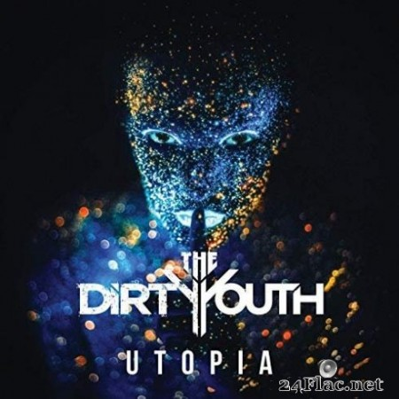 The Dirty Youth - Utopia (2019)