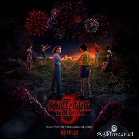 Various Artists - Stranger Things: Soundtrack from the Netflix Original Series, Season 3 (2019)