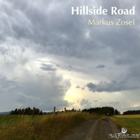 Markus Zosel - Hillside Road (2019) [FLAC (tracks)]