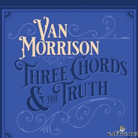 Van Morrison - Three Chords and the Truth (2019) [FLAC (tracks)]
