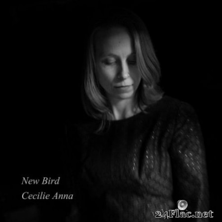 Cecilie Anna - New Bird (2019)