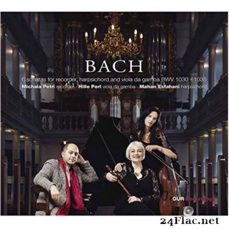 Michala Petri, Hille Perl, Mahan Esfahani - J.S. Bach: Flute Sonatas BWVV 1030-1035 (Arr. for Recorder & Basso continuo) (2019)