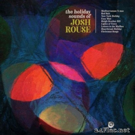 Josh Rouse - The Holiday Sounds of Josh Rouse (2019)