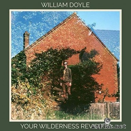 William Doyle - Your Wilderness Revisited (2019)
