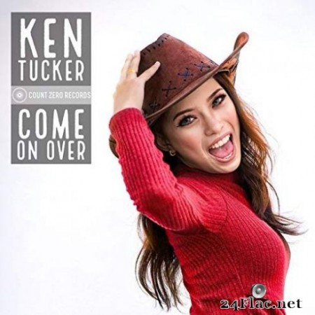 Ken Tucker - Come On Over (2019)