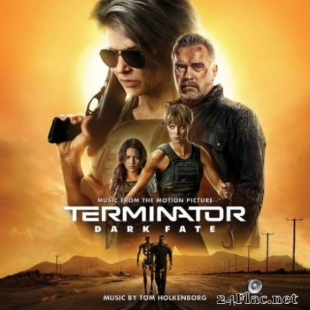 Tom Holkenborg - Terminator: Dark Fate (Music from the Motion Picture) (2019)
