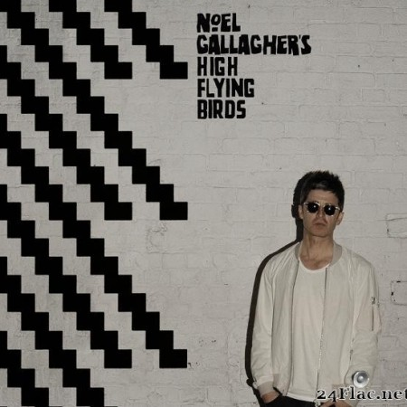 Noel Gallagher's High Flying Birds - Chasing Yesterday (Deluxe) (2015) [FLAC (tracks)]