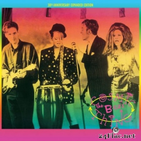 The B-52's - Cosmic Thing (30th Anniversary Expanded Edition Remastered) (2019)
