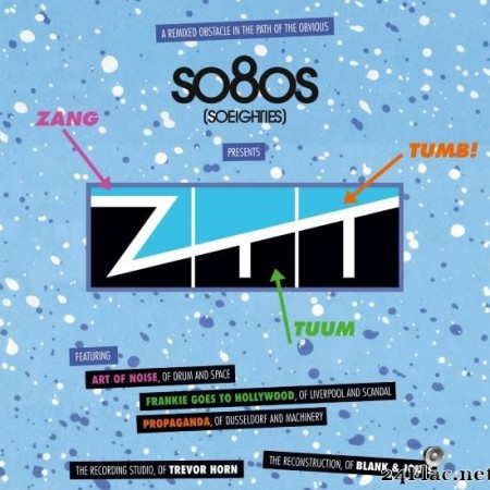 Blank & Jones - So80S (So Eighties) Presents ZTT (2014) [FLAC (tracks)]