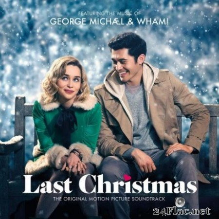 George Michael & Wham! - George Michael & Wham! Last Christmas: The Original Motion Picture Soundtrack (2019)