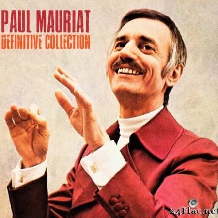 Paul Mauriat - Definitive Collection (Remastered) (2018) [FLAC (tracks)]