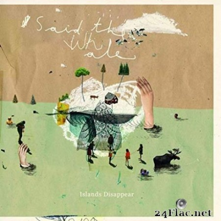 Said the Whale - Islands Disappear (10th Anniversary Edition) (2019)