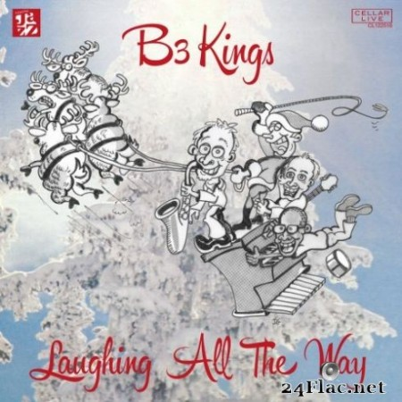 B3 Kings - Laughing All The Way (2019)