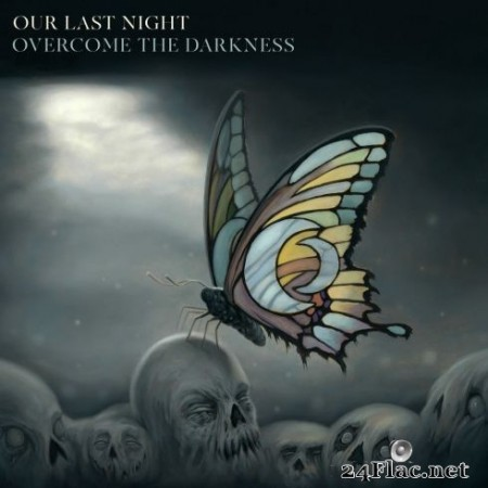Our Last Night - Overcome The Darkness (2019)