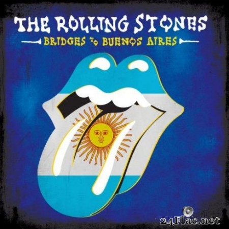 The Rolling Stones - Bridges To Buenos Aires (Live) (2019) Hi-Res