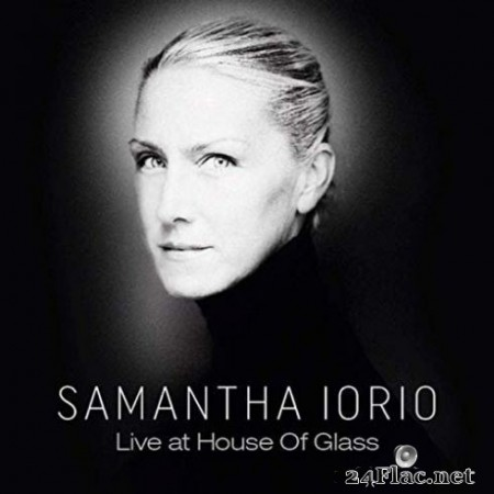 Samantha Iorio - Live At House Of Glass (2019)