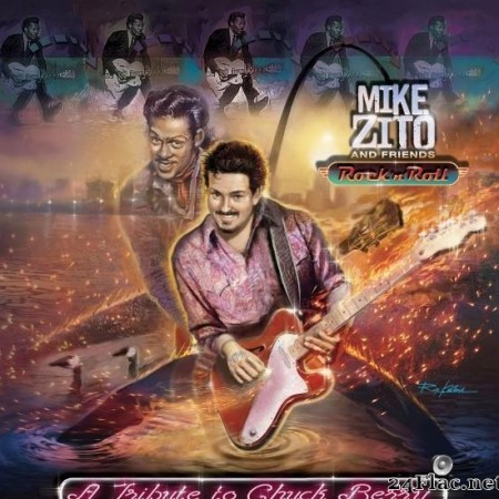 Mike Zito and Friends - A Tribute To Chuck Berry (2019) [FLAC (tracks)]