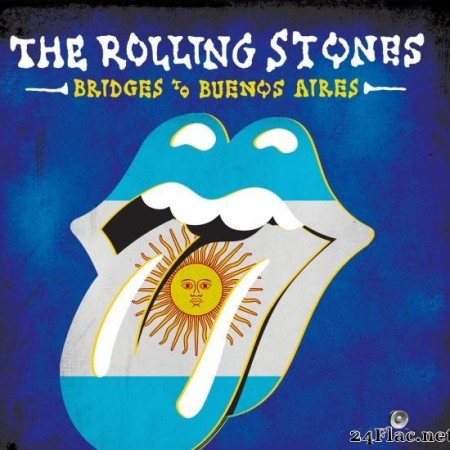 The Rolling Stones - Bridges To Buenos Aires (2019) [FLAC (tracks)]