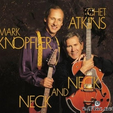 Chet Atkins & Mark Knopfler - Neck And Neck (1990)  [FLAC (image + .cue)]
