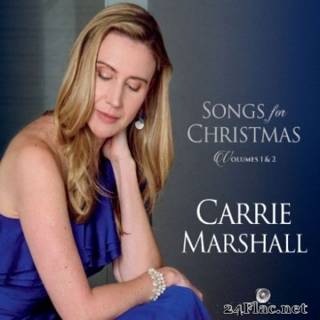 Carrie Marshall - Songs for Christmas, Vol. 1 & 2 (2019)