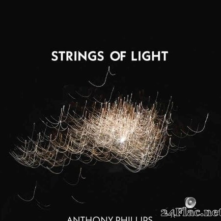 Anthony Phillips - Strings Of Light (2019) [FLAC (tracks)]