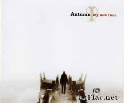 Autumn - My New Time (2007) [FLAC (tracks)]