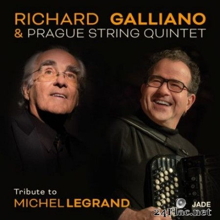 Richard Galliano - Tribute To Michel Legrand (2019)