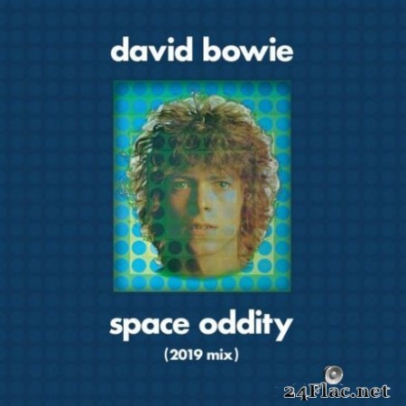 David Bowie - Space Oddity (Tony Visconti 2019 Mix) (2019) Hi-Res
