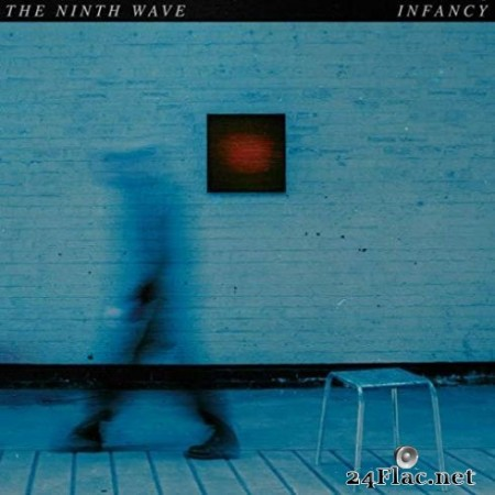 The Ninth Wave - Infancy (2019)
