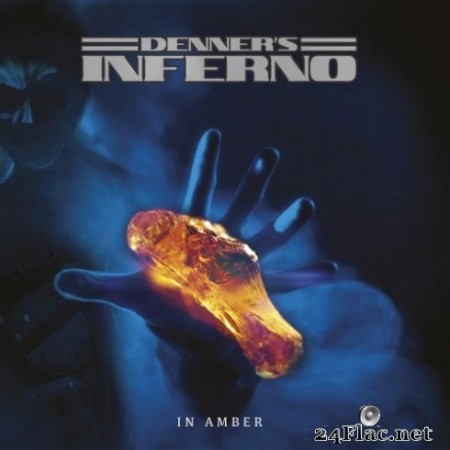 Denner's Inferno - In Amber (2019)