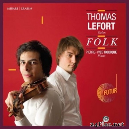 Thomas Lefort & Pierre-Yves Hodique - Folk (2019) Hi-Res