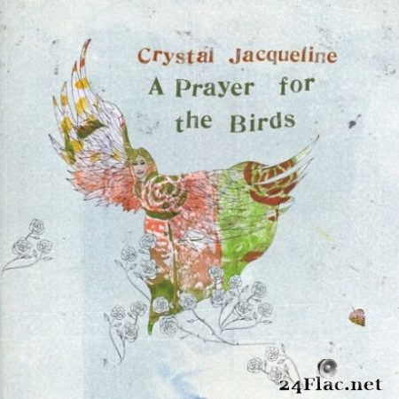 Crystal Jacqueline - A Prayer for the Birds (2019)