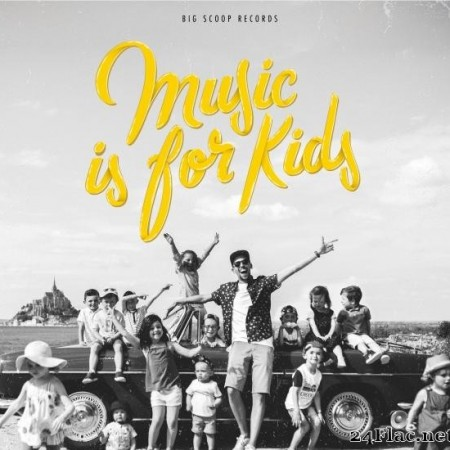 Fatbabs - Music Is for Kids (2019) [FLAC (tracks)]
