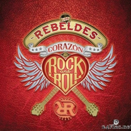 Los Rebeldes - Corazon de Rock and Roll (Remasterizado) (Boxset) (2019) [FLAC (tracks)]