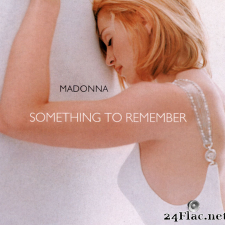Madonna - Something To Remember (1996) [FLAC (tracks + .cue)]