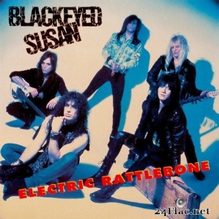 Blackeyed Susan - Electric Rattlebone + Just A Taste (Remastered) (2019) FLAC