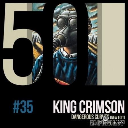 King Crimson - Dangerous Curves (KC50, Vol. 35) (2019) Hi-Res